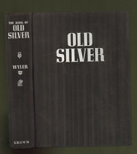 Seymour B Wyler, The Book Of Old Silver, signed