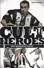 West Bromwich Albion Cult Heroes: The Baggies' Greatest Icons - New Book