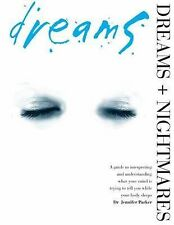 Jennifer Parker Dreams and Nightmares: A Guide to Interpreting What Your Mind is