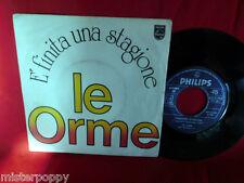 LE ORME E' finita una stagione 45rpm 7' + PS 1976 ITALY PROG MINT- 1a stampa