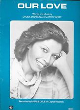 NATALIE COLE 1978 Sheet Music OUR LOVE  I#1 Billboard Hot Soul  MARY J. BLIGE
