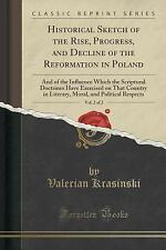 Historical Sketch of the Rise, Progress, and Decline of the Reformation in...