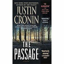 The Passage: A Novel Book One of The Passage Trilogy - Cronin, Justin - Mass Mar