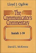 The Communicator's Commentary: Isaiah 1-39