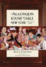 The Algonquin Round Table New York: A Historical Guide by Fitzpatrick, Kevin C.