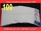 100Pc ALWAYS Non Woven Waxing Strips Pre-cut Thick Smooth Strip Wax