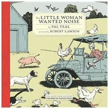 The Little Woman Wanted Noise (New York Review Books Children's Collec-ExLibrary