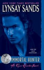 Argeneau Vampire: The Immortal Hunter 11 by Lynsay Sands (2009, Paperback)