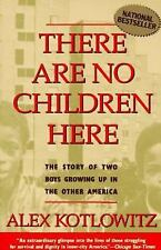 There Are No Children Here: The Story of Two Boys Growing Up in The Other Ameri