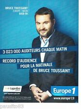 PUBLICITE ADVERTISING 116  2013  radio Europe1  Bruce Toussaint Lagardère