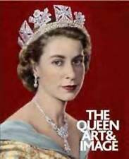 The Queen: Art and Image by Mr David Cannadine, Mr. Paul Moorhouse - Softback