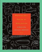 Psychology : Fields of Application by Astrid M. Stec and Douglas A. Bernstein...