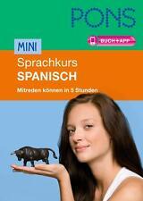 PONS Mini-Sprachkurs Spanisch: Mitreden könne ... 9783125618565