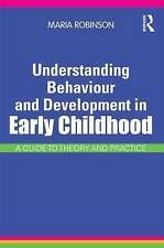 Understanding Behaviour and Development in Early Childhood, Maria Robinson
