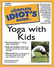 The Complete Idiot's Guide: The Complete Idiot's Guide to Yoga with Kids