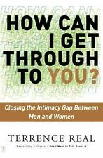 How Can I Get Through to You? Closing the Intimacy Gap Between Men and Women ( R