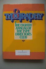 Typography 8 The eighth Annual of The Type Directors Club 1980 Typografie