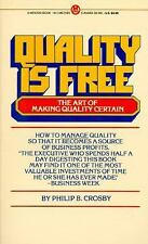Quality Is Free: The Art of Making Quality Certain Crosby, Philip B. Mass Marke