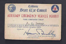 Ca1942 STATE WAR COUNCIL PERMIT FOR AUXILIARY EMERGENCY VEHICLE PERMIT SEE INFO