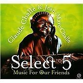 Claude Challe & Jean-marc Challe-Select 5 music For Our Friends 2 CD New/Sealed