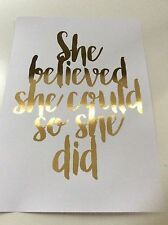 Gold Foil Print, She Believed She Could So She Did, Home Decor, Wall Art
