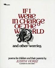If I Were in Charge of the World and Other Worries: Poems for Children and their