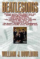 Beatlesongs by William J. Dowlding (1989, Paperback)