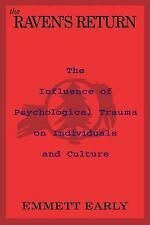 The Raven's Return: The Influence of Psychological Trauma on Individuals and Cul