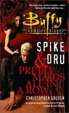 Spike and Dru: Pretty Maids All in a Row (Buffy the Vampire Slayer (Pocket