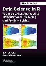 Chapman and Hall/CRC the R: Data Science in R : A Case Studies Approach to...
