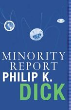 MINORITY REPORT _____ PHILIP K DICK ____ NOUVELLE MARQUE ___ FREEPOST UK