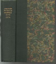 Revue de l'Avranchin et du Pays de Granville.Années 1973 et 1974 reliées en 1v .