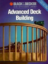 Advanced Deck Building (Black & Decker Home Improvement Library)-ExLibrary