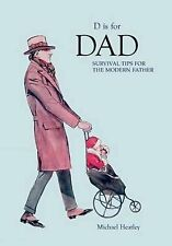D is for Dad: Survival Tips for the Modern Father, Sam Martin, Excellent Book