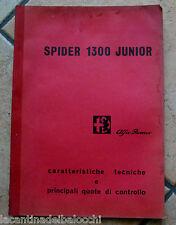 Alfa Romeo Spider 1300 Junior Caratt. Tecniche anno 6/1968 cm 29 x cm 21 P.20