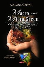 Macro and Micro Green- Celebrating the International Year of Forests (2013,...