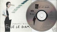 JOHANNE BLOUIN Elle Le Dira (CD 1995) 12 Songs Quebec French