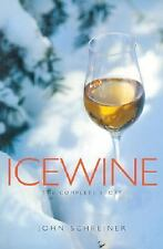 Icewine: The Complete Story