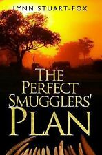 The Perfect Smugglers' Plan by Lynn Stuart-Fox (2015, Paperback)