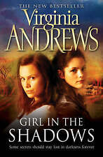 Girl in the Shadows by Virginia Andrews (Paperback) New Book