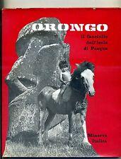 ORONGO - IL FANCIULLO DELL'ISOLA DI PASQUA # Minerva Italica 1969