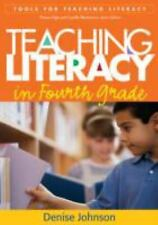 Teaching Literacy in Fourth Grade (Tools for Teaching Literacy)