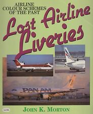 Lost Airline Liveries - Airline Colour Schemes of the Past