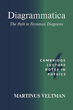 Diagrammatica: The Path to Feynman Diagrams (Cambridge Lecture Notes-ExLibrary