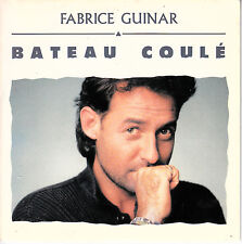 """7"""" 45 TOURS FRANCE FABRICE GUINAR """"Bateau Coulé / Drôle De Tango"""" 1988 ZAZIE"""