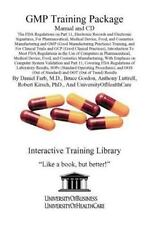 GMP Training Package Manual and CD, The FDA Regulations on Part 11, Electroni...