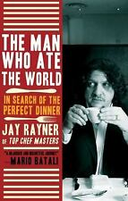 The Man Who Ate the World: In Search of the Perfect Dinner-ExLibrary