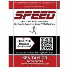 SPEED - How to Run Faster Immediately : The Crucial Steps Every Athlete NEEDS...