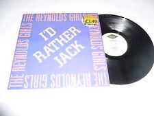 """THE REYNOLDS GIRLS - I'd Rather Jack - Deleted 1989 UK PWL 12"""" vinyl single"""