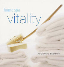 Home Spa: Vitality, Jo Glanville-Blackburn